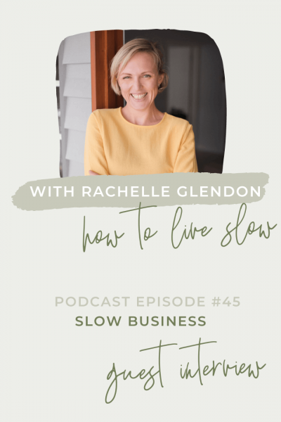 Rachelle Glendon How To Live Slow